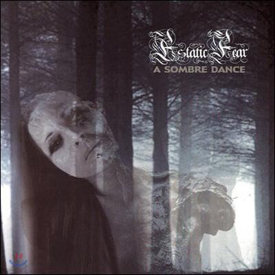 Estatic Fear (에스태틱 피어) - A Sombre Dance