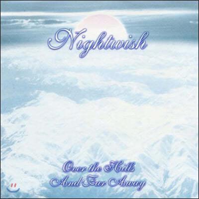 Nightwish (나이트위시) - Over The Hills And Far Away