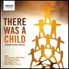 ����: ���̴� �װ��� �־�� (Dove: There was a Child) - Simon Halsey