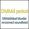 O.S.T. - -DMMd period- DRAMAtical Murder re:connect soundtrack (2CD)