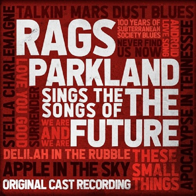O.S.T. - Rags Parkland Sings The Songs Of The Future (Original Broadway Cast Recording)