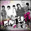 ����Ƽ ���Ϸ��� (FT Island) - Rated-FT (CD+DVD) (��ȸ�� B)