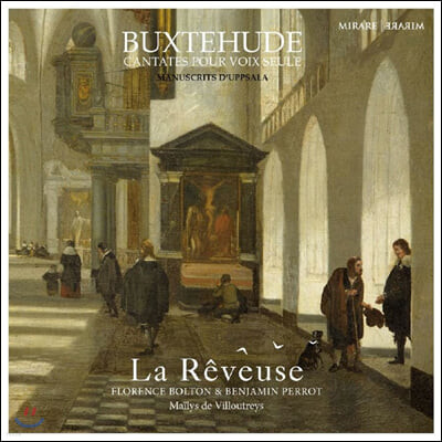 Mailys de Villoutreys 북스테후데: 독창을 위한 칸타타집 / 동시대인들의 작품집 (Buxtehude: Cantates pour voix seule, Manuscrits d'Uppsala)