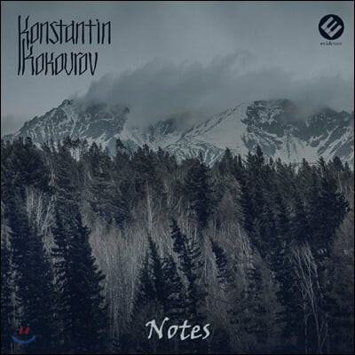 Konstantin Kokourov (콘스탄틴 코쿠로프) - Notes
