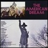 The American Dream - The American Dream