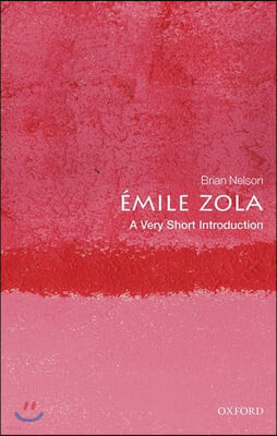 Emile Zola: A Very Short Introduction