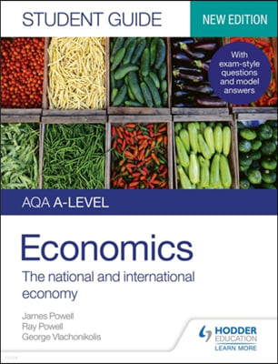 AQA A-level Economics Student Guide 2: The national and inte