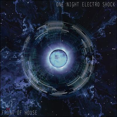 Front Of House (프론트 오브 하우스) - 1집 One Night Electro Shock