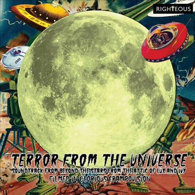 O.S.T. - Terror From The Universe: Soundtrack From Beyond The Stars From The Attic Of Lux & Ivy