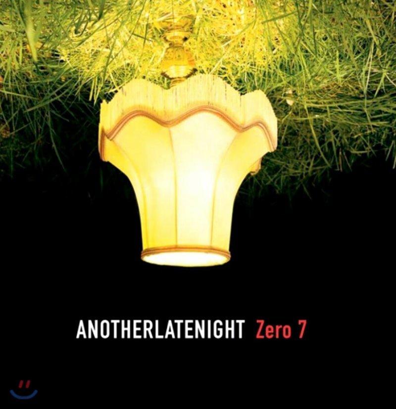 Zero 7 (제로 7) - Late Night Tales: Another Late Night - Zero 7