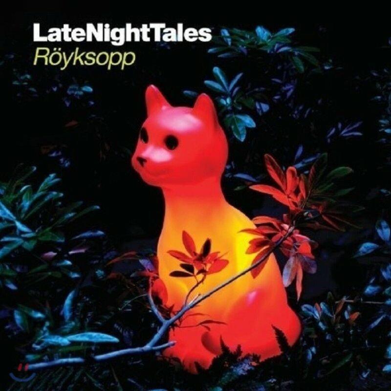 Royksopp (로익솝) - Late Night Tales: Royksopp
