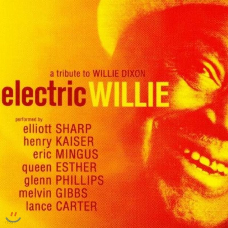 Electric Willie - A Tribute To Willie Dixon