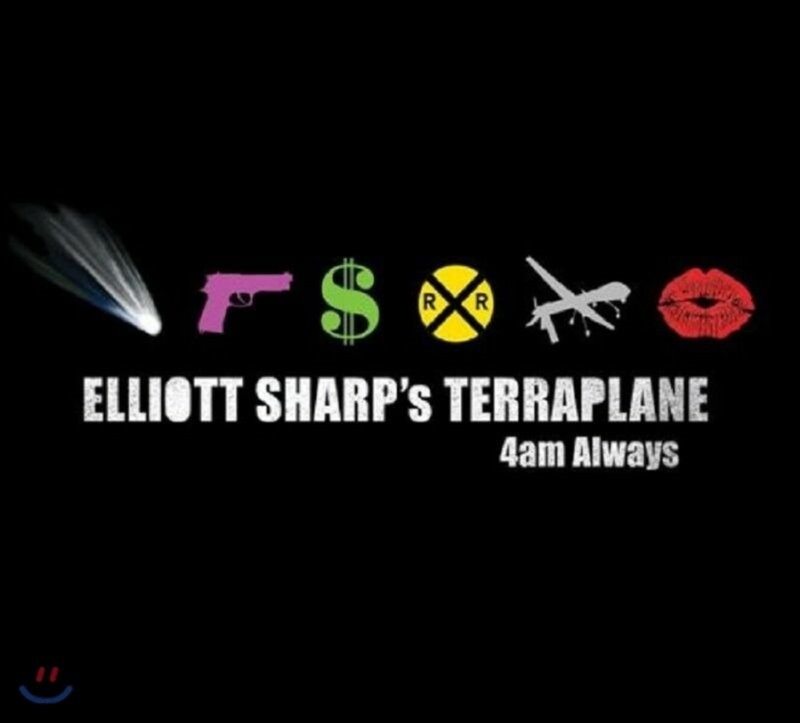 Elliott Sharp's Terraplane - 4am Always