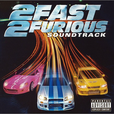 O.S.T. - 2 Fast 2 Furious (분노의 질주 2) (Soundtrack)(Ltd. Ed)(Japan Bonus Track)