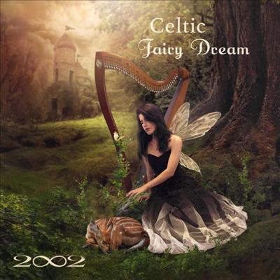2002 - Celtic Fairy Dream (Digipack)