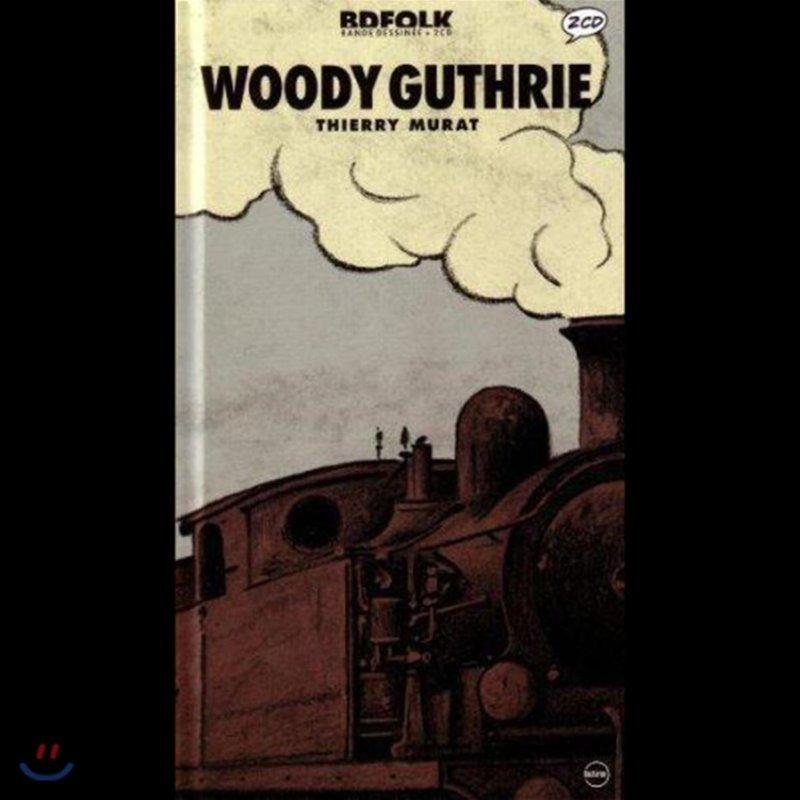Woody Guthrie (우디 거스리) - Woody Guthrie