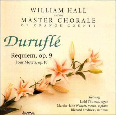 William Hall 뒤뤼플레: 레퀴엠, 모데트 (Durufle: Requiem & Motets)