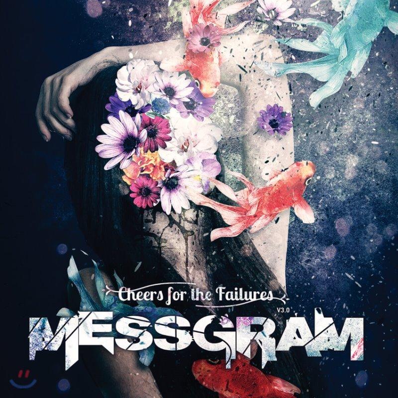 메스그램 (Messgram) - 1집 Cheers For The Failures