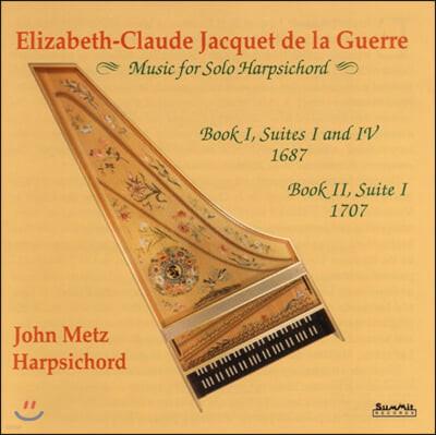 John Metz 엘리자베스 클로드 자케 드 라 게르: 하프시코드를 위한 음악