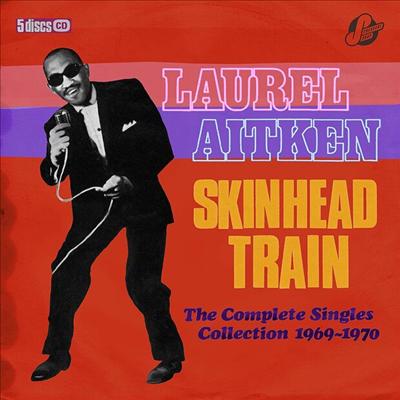 Laurel Aitken & Friends - Skinhead Train - The Complete Singles Collection 1969-1970 (5CD Box Set)