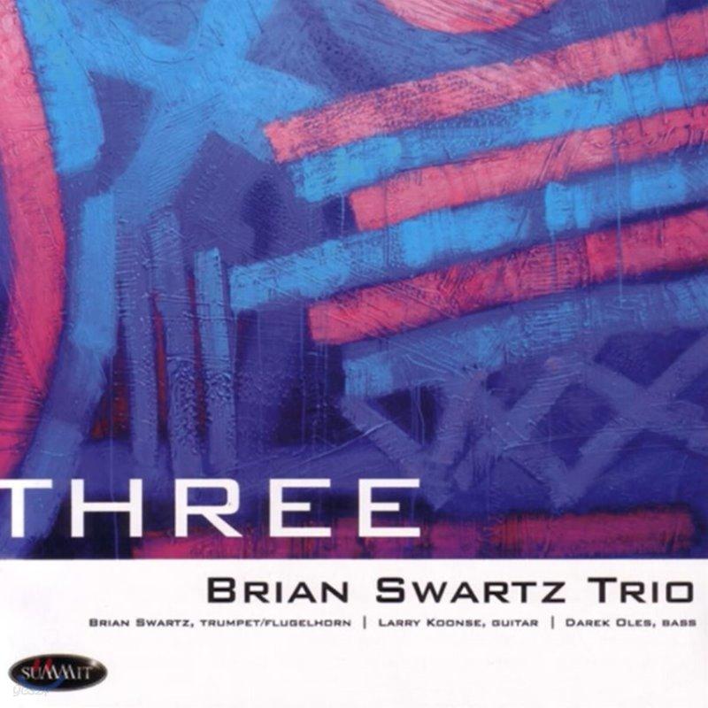 Brian Swartz Trio (브라이언 스워츠 트리오) - Three
