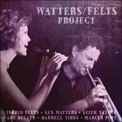 Ingrid Felts & Ken Watters (잉그리드 펠츠 & 켄 워터스) - Watters/Felts Project