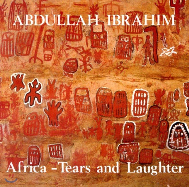 Abdullah Ibrahim (압둘라 이브라힘) - Africa: Tears And Laughter