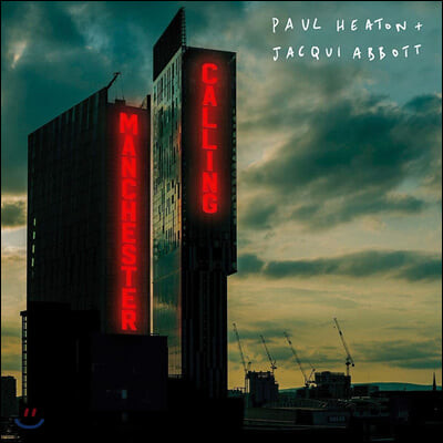 Paul Heaton & Jacqui Abbott (폴 히튼 & 재키 아보트) - 4집 Manchester Calling