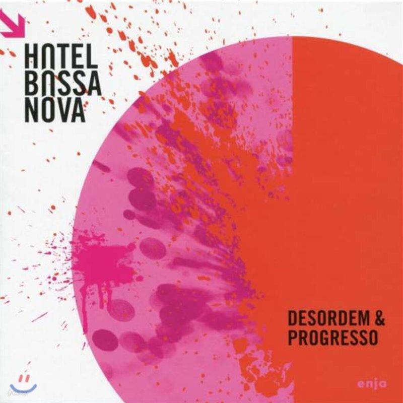 Hotel Bossa Nova (호텔 보사노바) - Desordem & Progresso