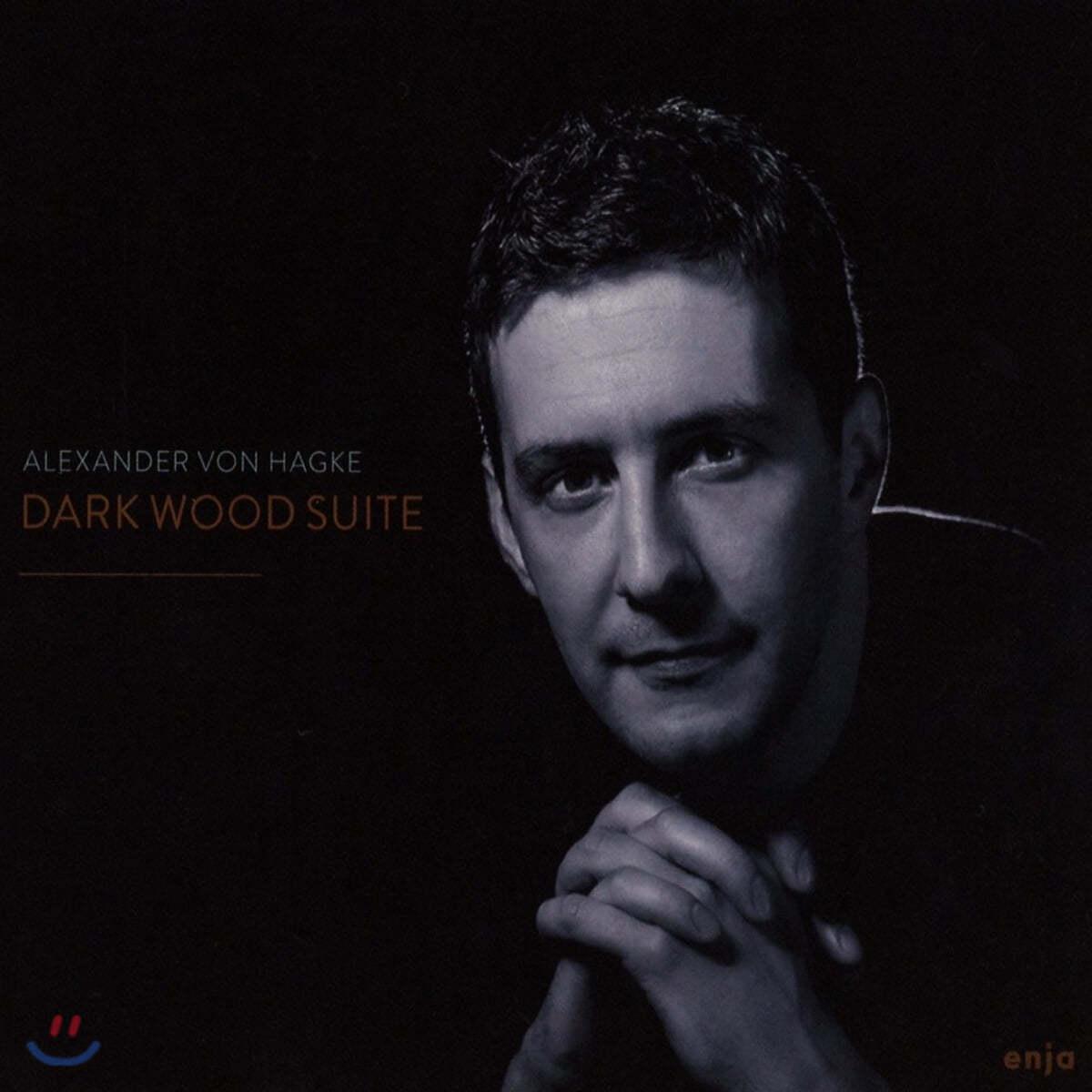 Alexander von Hagke (알렉산더 본 하케) - Dark Wood Suite