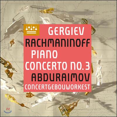Valery Gergiev / Behzod Abduraimov 라흐마니노프: 피아노 협주곡 3번 / 차이코프스키: 6개의 소품 중 `녹턴`