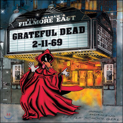 Grateful Dead (그레이트풀 데드) - Fillmore East 2-11-69 [3LP]