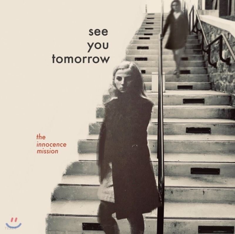 The Innocence Mission (이노센스 미션) - See You Tomorrow