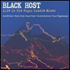 Black Host - Life In The Sugar Candle Mines (Dig)