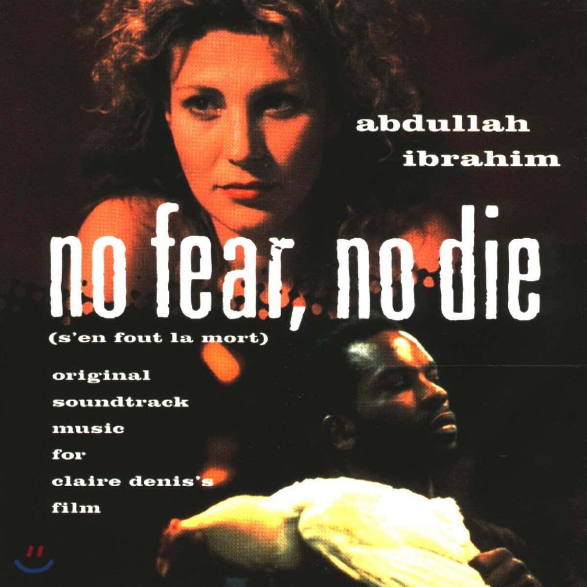 Abdullah Ibrahim (압둘라 이브라힘) - No Fear, No Die
