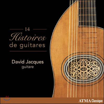 David Jacques 14대의 역사적 기타로 연주하는 기타 작품집 (14 Histoires de guitares)