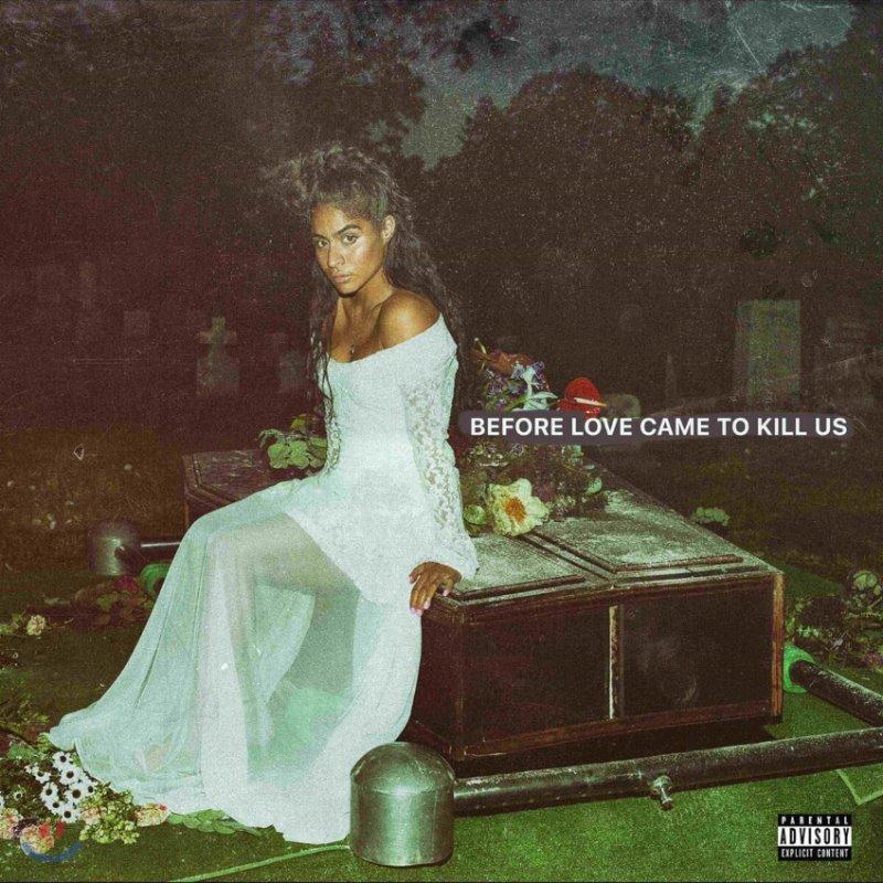 Jessie Reyez (제시 레예즈) - Before Love Came To Kill Us