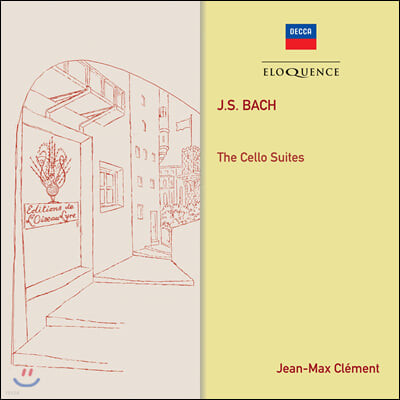 Jean-Max Clement 바흐: 무반주 첼로 모음곡 (J.S. Bach: The Cello Suites)