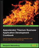 Appcelerator Titanium Business Application Development Cookb