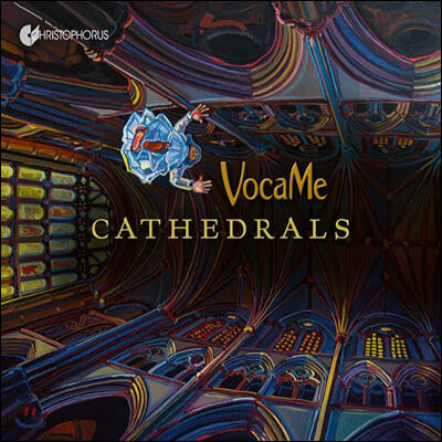 VocaMe 대성당의 시간으로부터 온 보컬 음악들 (Cathedrals)