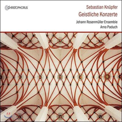 Arno Paduch 세바스찬 크뉘퍼: 종교 협주곡집 (Sebastian Kunpfer: Sacred Concertos)