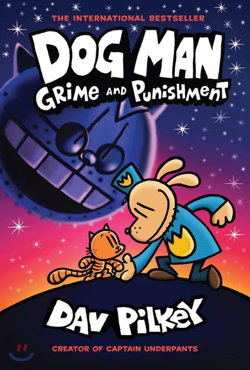Dog Man #9 : Grime and Punishment