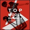 Top Model Ruaway 6