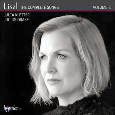 Julia Kleiter 리스트: 가곡 전곡 6집 (Liszt: The Complete Songs, Vol. 6)