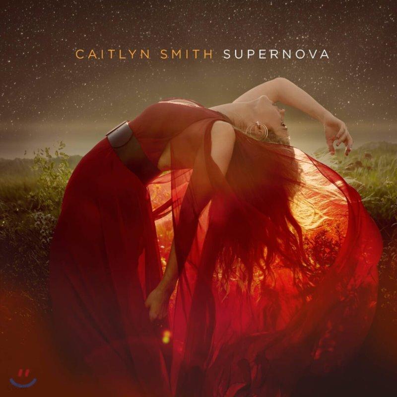 Caitlyn Smith (케이틀린 스미스) - Supernova