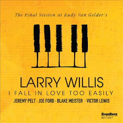 Larry Willis - I Fall In Love Too Easily