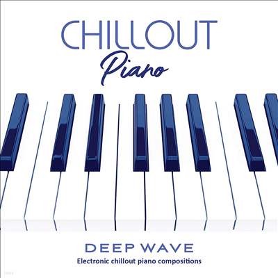 Deep Wave (Featuring Arun Chaturvedi) - Chillout Piano (Electronic chillout renditions of original piano compositions)