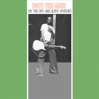 Thony Shorby Nyenwi - Sweet Funk Music