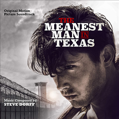 Steve Dorff - Meanest Man In Texas (더 미네스트 맨 인 텍사스) (Soundtrack)