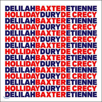 Baxter Dury & Etienne de Crecy & Delilah Holliday - B.E.D.